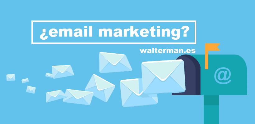 ¿Qué es el email marketing y por qué es importante?