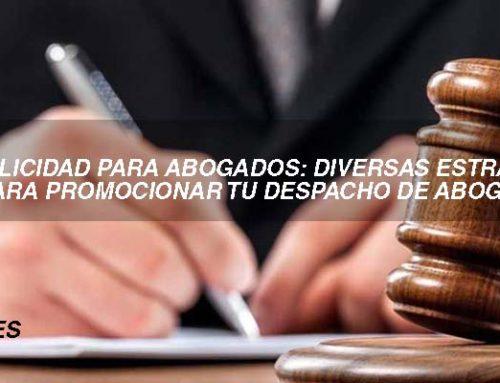 Publicidad para abogados: estrategias para tu despacho de abogados