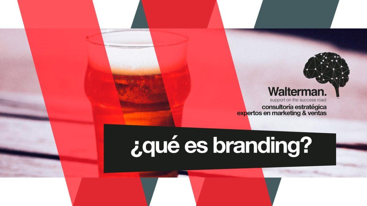 ¿No estás seguro del significado de Branding?