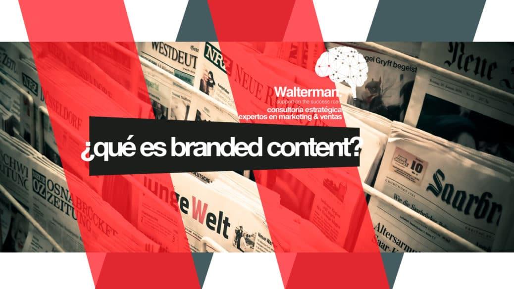 que es branded content