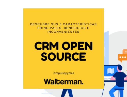 CRM Open Source: descubre sus 5 características principales, beneficios e inconvenientes