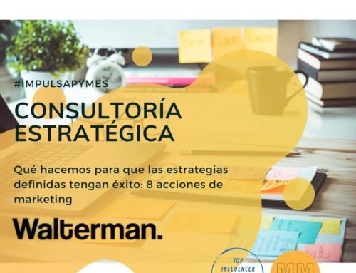 Qué hacemos para que las estrategias definidas tengan éxito: 8 acciones de marketing