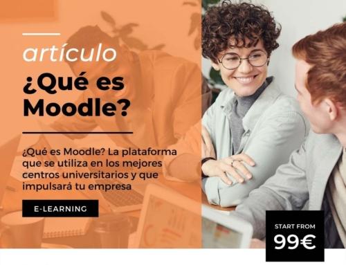 ¿Qué es Moodle? La plataforma que se utiliza en los mejores centros universitarios y que impulsará tu empresa